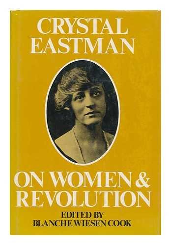 Crystal Eastman on Women and Revolution