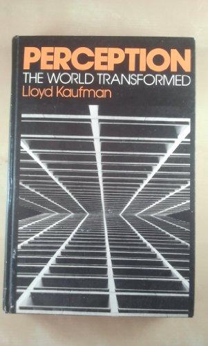 Perception: The World Transformed: Kaufman, Lloyd