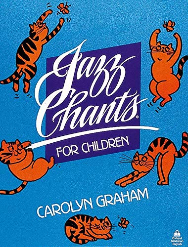 9780195024968: Jazz Chants for Children®: Jazz Chants for Children: Student's Book: Rhythms of American English Through Chants, Songs and Poems: Student Book