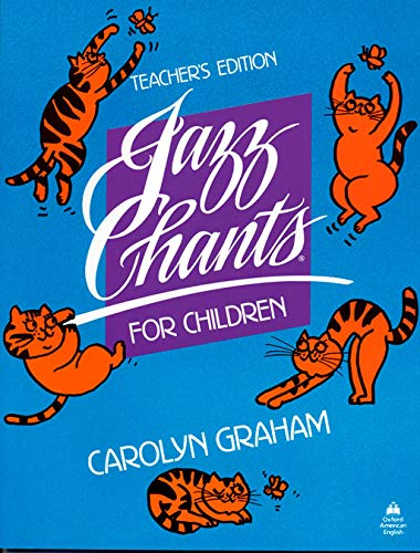 9780195024975: Jazz Chants for Children®: Jazz Chants Children: Teacher's Book: Rhythms of American English Through Chants, Songs and Poems