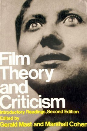 Film Theory and Criticism. Introductory Readings. Second Edition.: Mast, Gerald ; Cohen, Marshall [...