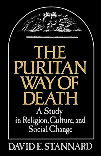 9780195025217: The Puritan Way of Death: A Study in Religion, Culture, and Social Change