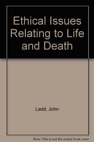 9780195025439: Ethical Issues Relating to Life and Death