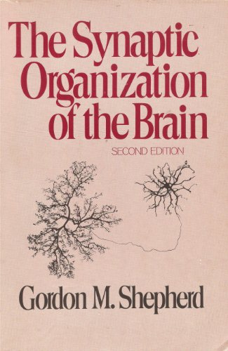 9780195025491: The Synaptic Organization of the Brain: An Introduction