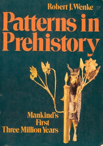 9780195025569: Patterns in Prehistory