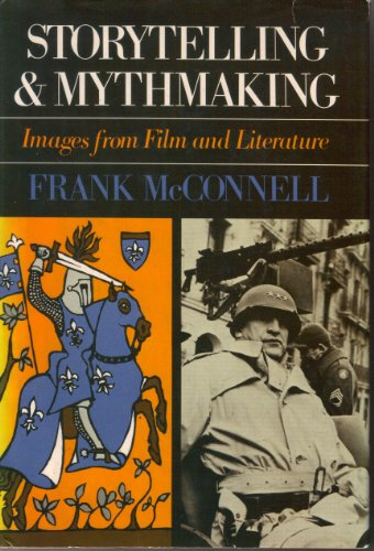 9780195025729: Storytelling and Myth Making: Images from Film and Literature