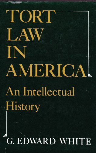 9780195025866: Tort Law in America: An Intellectual History