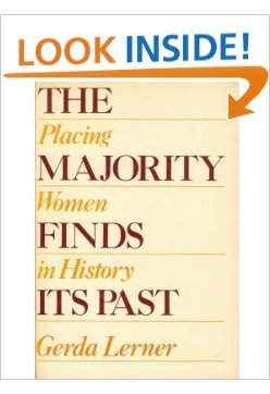 9780195025972: The Majority Finds Its Past: Placing Women in History