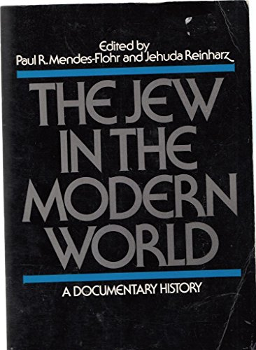 9780195026320: The Jew in the Modern World: A Documentary History