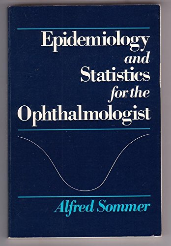 9780195026566: Epidemiology and Statistics for the Ophthalmologist