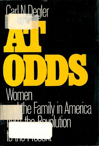 9780195026573: At Odds: Women and the Family in America from the Revolution to the Present