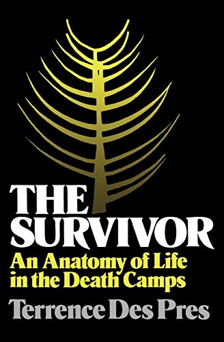 9780195027037: The Survivor: An Anatomy of Life in the Death Camps