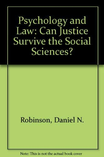 9780195027259: Psychology and Law: Can Justice Survive the Social Sciences?