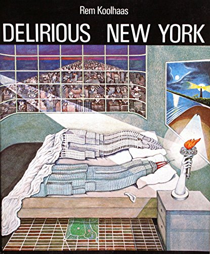 9780195027334: Delirious New York: A Retroactive Manifesto for Manhattan