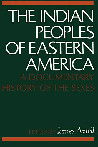 9780195027419: The Indian Peoples of Eastern America: A Documentary History of the Sexes