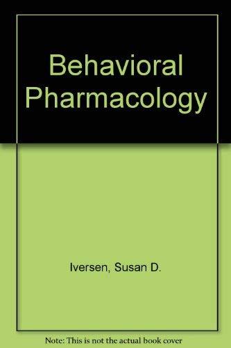 9780195027785: Behavioral Pharmacology