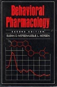 9780195027792: Behavioural Pharmacology