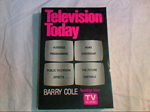 9780195027990: Television Today: A Close-Up View: Readings from TV Guide (Galaxy Books)