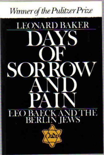 9780195028003: Days of Sorrow and Pain: Leo Baeck and the Berlin Jews (Galaxy Books)