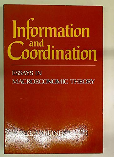 9780195028157: Information and Coordination: Essays in Macroeconomic Theory