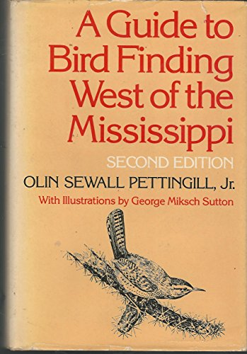 A Guide to Bird Finding West of the Mississippi