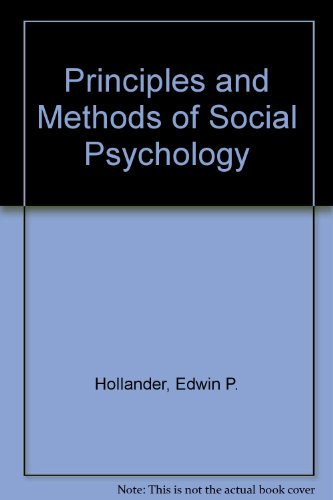 Principles and Methods of Social Psychology: Hollander, Edwin P.