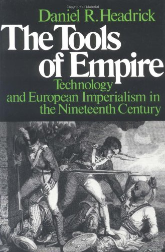 9780195028324: The Tools of Empire: Technology and European Imperialism in the Nineteenth Century