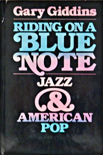 9780195028355: Riding on a Blue Note: Jazz and American Pop