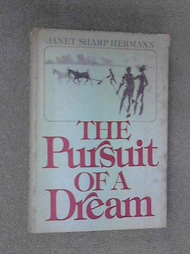 9780195028874: The Pursuit of a Dream