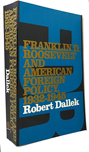 9780195028942: Franklin D.Roosevelt and American Foreign Policy, 1932-45 (Galaxy Books)