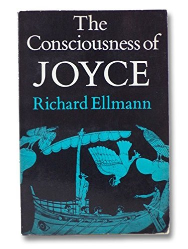 9780195028980: The Consciousness of Joyce