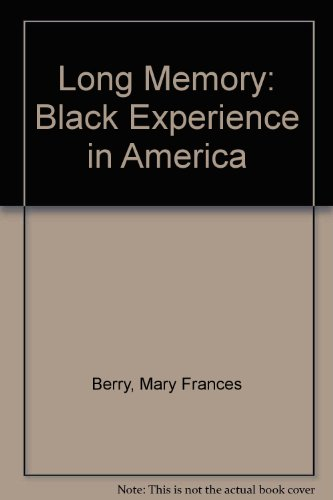 9780195029093: Long Memory: The Black Experience in America