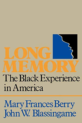 9780195029109: Long Memory: The Black Experience in America