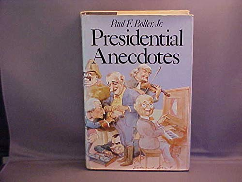 9780195029154: Presidential Anecdotes