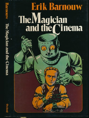 9780195029185: The Magician and the Cinema