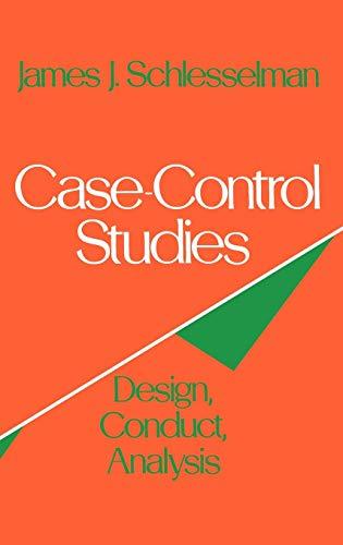 9780195029338: Case-Control Studies: Design, Conduct, Analysis (Monographs in Epidemiology and Biostatistics)