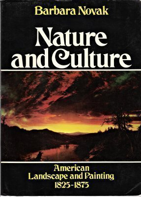 9780195029352: Nature and Culture: American Landscape and Painting, 1825-1875