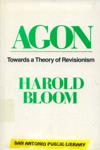 9780195029451: Agon: Towards a Theory of Revisionism