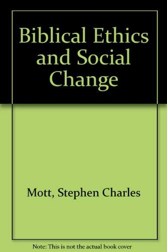 9780195029475: Biblical Ethics and Social Change