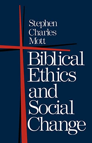 9780195029482: Biblical Ethics and Social Change