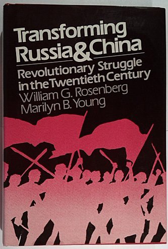Transforming Russia and China: Revolutionary Struggle in the Twentieth Century