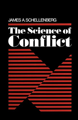 9780195029741: The Science of Conflict