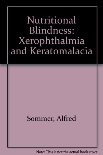 9780195029772: Nutritional Blindness: Xerophthalmia and Keratomalacia