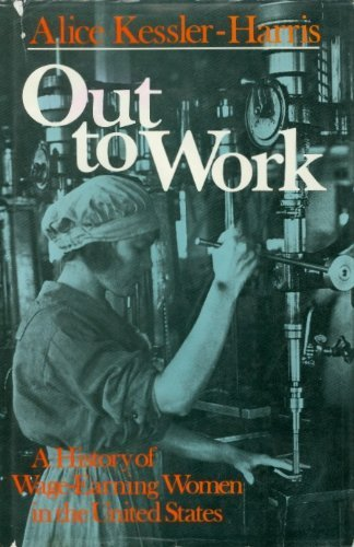 9780195030242: Out to Work: The History of Wage-Earning Women in the United States