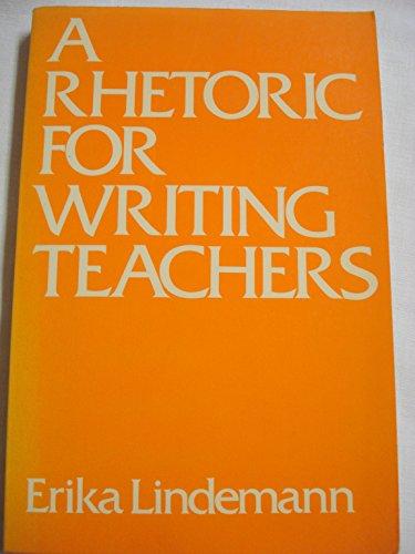 9780195030471: A Rhetoric for Writing Teachers