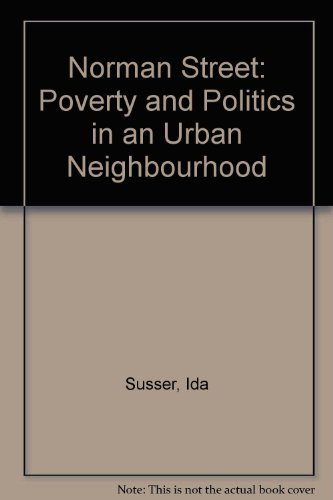 Norman Street: Poverty and Politics in an