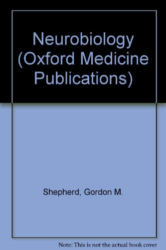 9780195030556: Neurobiology (Oxford Medicine Publications)
