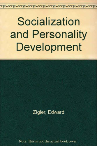 Socialization and Personality Development (0195030761) by Edward Zigler