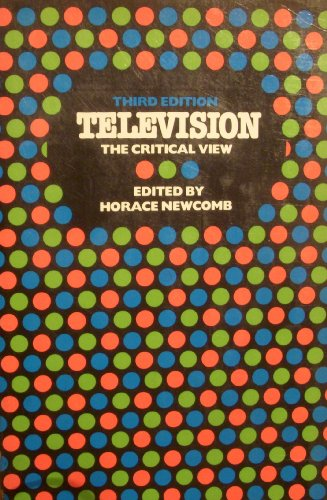 9780195030792: Television: The Critical View