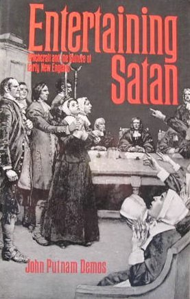 9780195031317: Entertaining Satan: Witchcraft and the Culture of Early New England